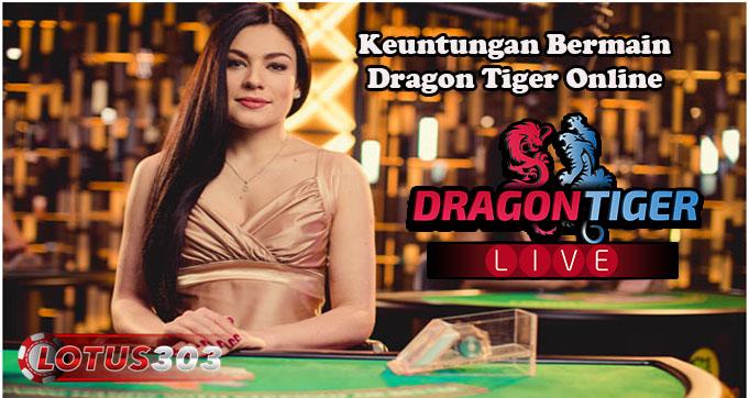 Keuntungan Bermain Dragon Tiger Online