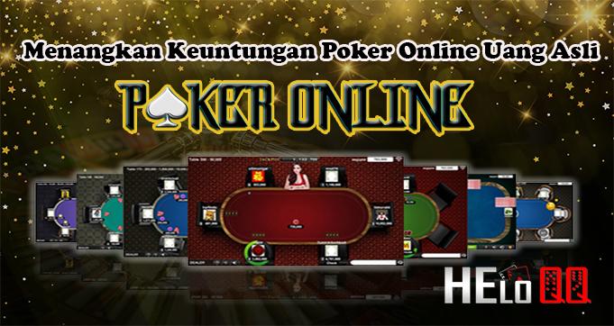 Menangkan Keuntungan Poker Online Uang Asli